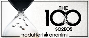 The 100 - 2x05 Human Trials