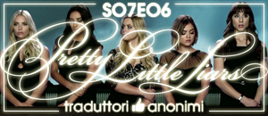 Pretty Little Liars - 7x06 Wanted: Dead or Alive