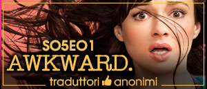 Awkward - 5x01 Prank Amateurs